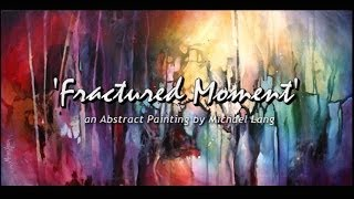 getlinkyoutube.com-Abstract Painting 'Fractured Moment' Abstract art full demo.