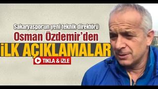 Osman Özdemir'den ilk açıklamalar