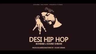 getlinkyoutube.com-Bohemia - Desi Hip Hop (Trap Freestyle) beatsbySoundShikari