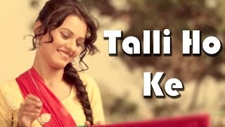 getlinkyoutube.com-Talli Ho Ke - Official Full Video  || Jassi Dhaliwal || Panj-aab Records || Latest Punjabi Song 2016