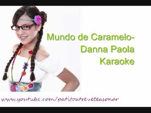 Mundo de Caramelo- Danna Paola- Karaoke