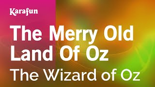 getlinkyoutube.com-Karaoke The Merry Old Land Of Oz - The Wizard Of Oz *