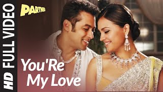 getlinkyoutube.com-You are My Love Full Video Song | Partner | Salman Khan, Lara Dutta, Govinda