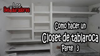 getlinkyoutube.com-Como hacer Closet/Ropero de tablaroca Parte 3.- Emplacado