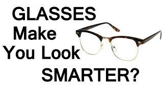 Eye Glasses Make You Look Smarter?  How Eyeglasses Affect Perceived Intelligence Likability Success