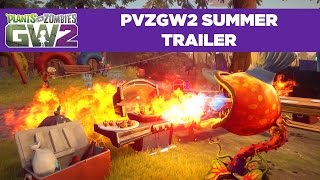 Plants vs. Zombies: Garden Warfare 2 - Summer Trailer