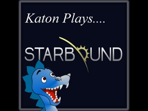 Katon Plays Starbound Beta BLIND!!!!! Part 1: My Quest Begins!