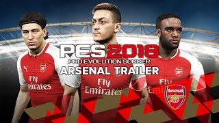 PES 2018 - Arsenal Trailer