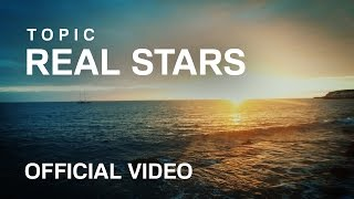 getlinkyoutube.com-TOPIC - REAL STARS feat. Marco Minella (OFFICIAL VIDEO)