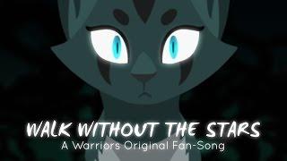 "getlinkyoutube.com-""Walk Without The Stars"" Ivypool. (ORIGINAL WARRIOR CATS RAP/SONG)"