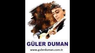Güler Duman  feat. Yusuf Gül – Gülüm mp3 dinle