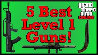 getlinkyoutube.com-GTA 5: Top 5 Weapons For Low Levels! (GTA Online Top 5 DLC Guns)