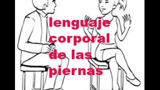 getlinkyoutube.com-Lenguaje Corporal De Las Piernas y los pies 1-2