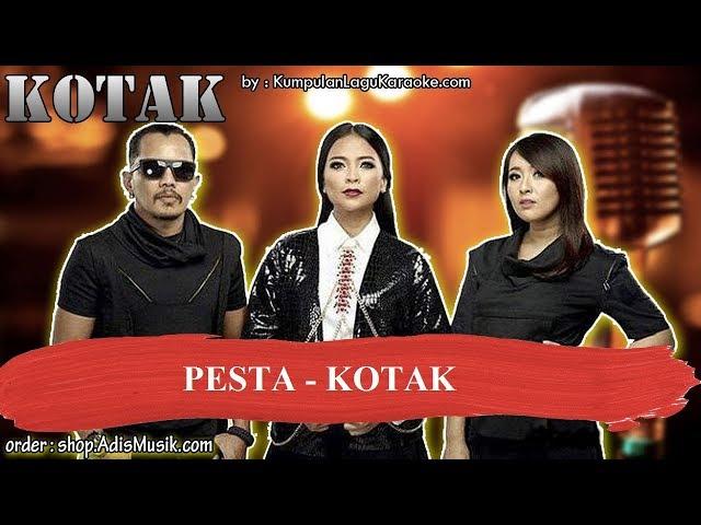 PESTA -  KOTAK Karaoke