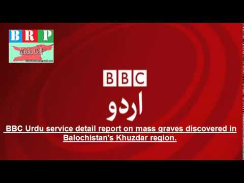 BBC Urdu service detail report on mass graves discovered in Balochistan's Khuzdar region.