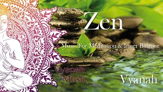 getlinkyoutube.com-1 HOUR Zen Music For Inner Balance, Stress Relief and Relaxation by Vyanah