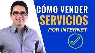 getlinkyoutube.com-Cómo Vender Servicios por Internet - Parte #1