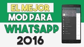getlinkyoutube.com-¡EL MEJOR MOD PARA WHATSAPP! / ULTIMA VERSIÓN ANDROID 2016 | TM PRO