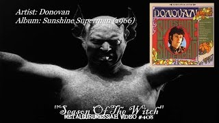 getlinkyoutube.com-Season Of The Witch - Donovan (1966) 2011 FLAC Stereo Remaster HD 1080p ~MetalGuruMessiah~