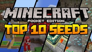 BEST 10 SEEDS FOR MINECRAFT PE! (Minecraft Pocket Edition)