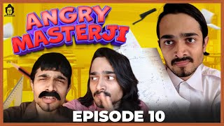 BB Ki Vines- | Angry Masterji- Part 10 |
