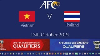 getlinkyoutube.com-FULL MATCH - Vietnam vs Thailand: 2018 FIFA WC Russia & AFC Asian Cup UAE 2019 (Qly RD 2)
