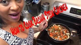 getlinkyoutube.com-How To Cook Brown Stew Chicken