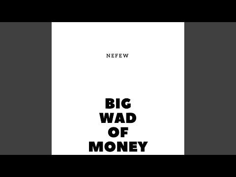 Big wad of money