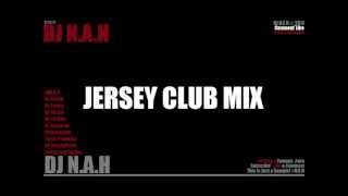 getlinkyoutube.com-JERSEY CLUB MIX (DJ Frosty, DJ Jayhood, DJ Lil Man, Team Franklin) - DJ N.A.H