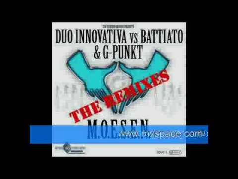 DUO INNOVATIVA VS. BATTIATO & G-PUNKT - M.O.E.S.E.N.   (X-Cess! Remix) PREVIEW!!!