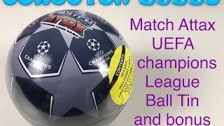 getlinkyoutube.com-Match Attax UEFA champions league 2016/17 ball tin and bonus 100 club