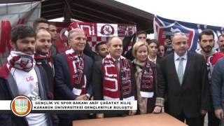 Gençlik ve Spor Bakanı Akif Çağatay Kılıç Karabük Üniversitesi'nde Gençlerle Buluştu