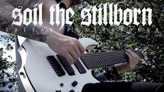 getlinkyoutube.com-Infant Annihilator - Soil the Stillborn - Guitar Play-through [OFFICIAL]