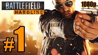 getlinkyoutube.com-Battlefield: Hardline Walkthrough PART 1 @ 60fps (PC) No Commentary [1080p] TRUE-HD QUALITY