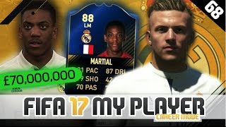 MARTIAL SIGNS FOR REAL MADRID! | FIFA 17 Career Mode Player w/Storylines | Episode #68