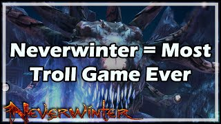 getlinkyoutube.com-[Neverwinter] Neverwinter = Most Troll Game Ever