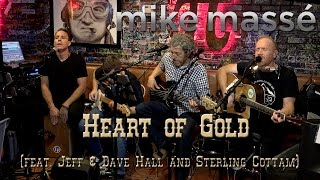 getlinkyoutube.com-Heart of Gold (Neil Young cover) - Mike Massé, Jeff & Dave Hall, Sterling Cottam