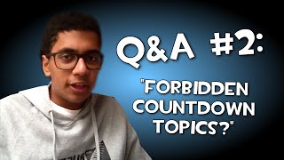 "getlinkyoutube.com-Q&A #2 (May 2016) - ""Forbidden countdown topics?"""