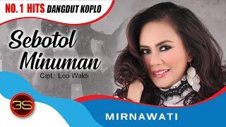 getlinkyoutube.com-Mirnawati - Sebotol Minuman ( Official Music Video )