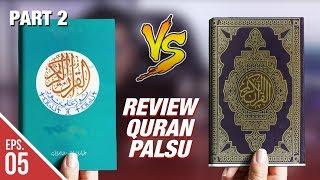 Review Al Qur'an Palsu Buatan Non Muslim VS Quran Asli