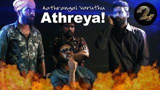 Aathrangal Varuthu Athreya | Put Chutney ft.