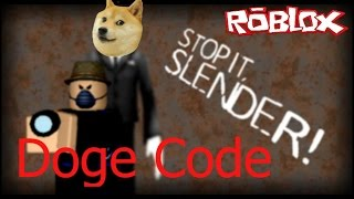 getlinkyoutube.com-Doge Code (Stop It Slender ROBLOX Part 5)