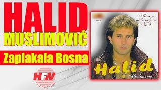 Halid Muslimovic - Zaplakala Bosna - (Audio 1993) HD