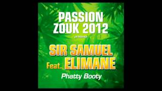 Sir Samuel - Phatty Booty (ft. Elimane)