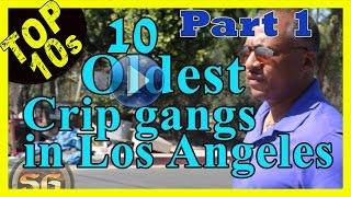 getlinkyoutube.com-Top 10 Oldest Crip street gangs in Los Angeles (Part 1)