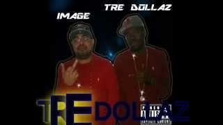 Killaz Remix- Image x Tre Dollaz