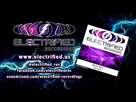 Noizy Boy - The Test ELEC018 [Hard Trance]