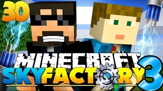 Minecraft: SkyFactory 3 - HOW MUCH ENERGY CAN WE GET?! [30]
