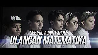 getlinkyoutube.com-ULANGAN MATEMATIKA - SEE YOU AGAIN PARODY feat. CHRISTIANBONG, ANANTAVINNIE, SKINNYINDONESIAN24