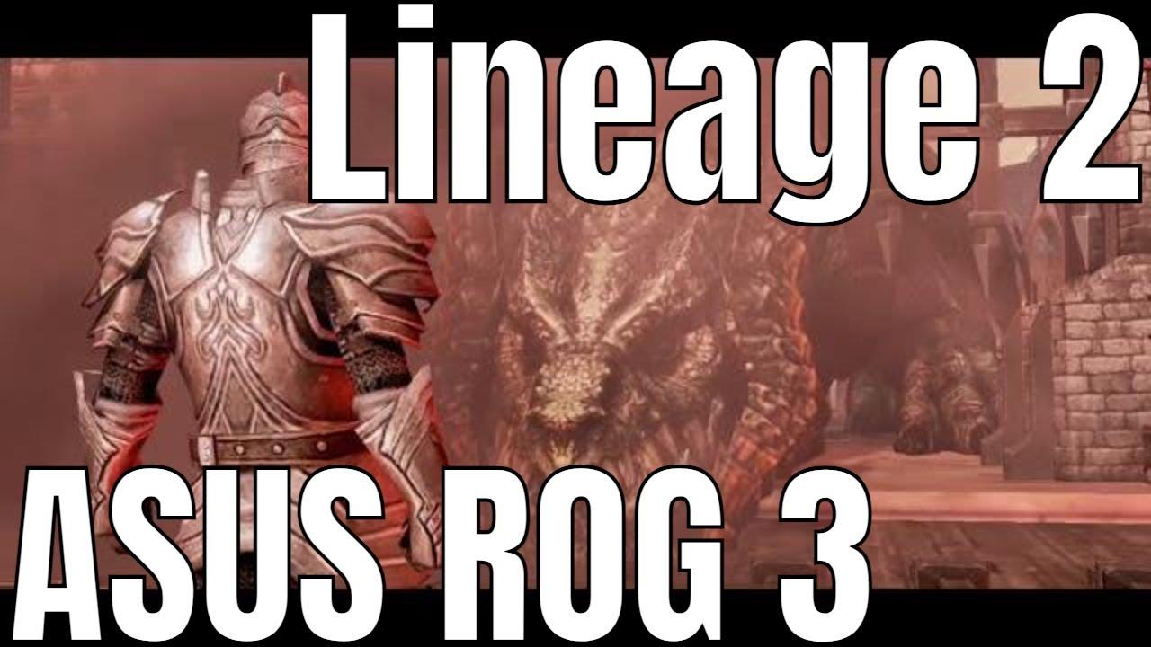 Lineage 2 Revolution ASUS ROG3